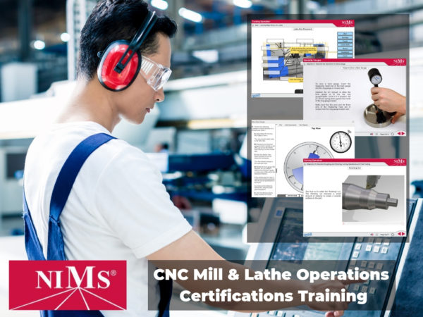 NIMS CNC Mill & Lathe Operations Certifications Training collage