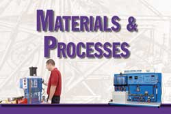 Materials and Processes