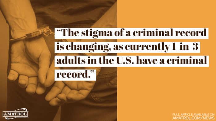 """The stigma of a criminal record is changing, as currently 1-in-3 adults in the US have a criminal record."""