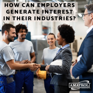 Amatrol - How Can Employers Generate Interest in Their Industries?