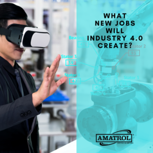 Amatrol - What New Jobs Will Industry 4.0 Create?