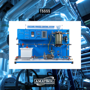 T5555 - Amatrol Pressure Process Control Learning System