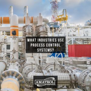 What Industries Use Process Control Systems - Amatrol