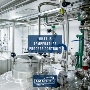 What Is Temperature Process Control - Amatrol