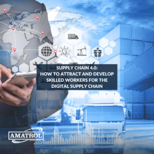Supply Chain 4.0: How to Attract and Develop Skilled Workers for the Digital Supply Chain