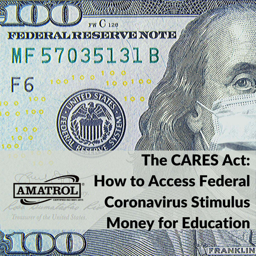 The CARES Act: How to Access Federal Coronavirus Stimulus Money for Education