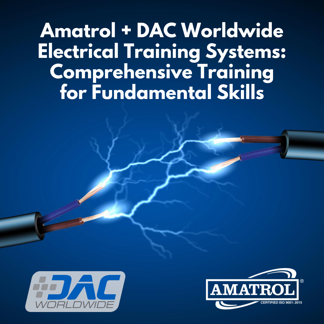Amatrol + DAC Worldwide Electrical Training Systems: Comprehensive Training for Fundamental Skills - Title Graphic