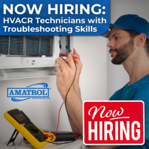 Now Hiring HVACR Technicians with Troubleshooting Skills