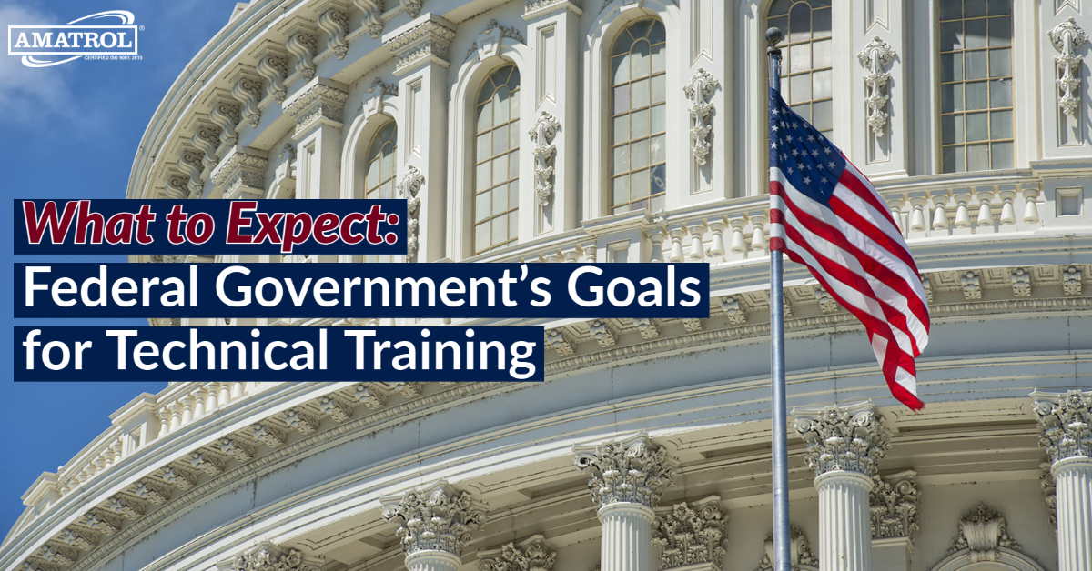 What to Expect: Federal Government's Goals for Technical Training