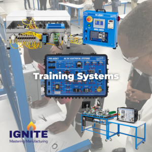 IGNITE: Mastering Manufacturing | Amatrol Hands-On Training Systems