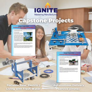 IGNITE: Mastering Manufacturing | Capstone Projects