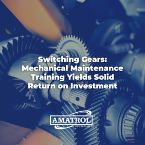 Mechanical Maintenance Training Yields Solid Return on Investment