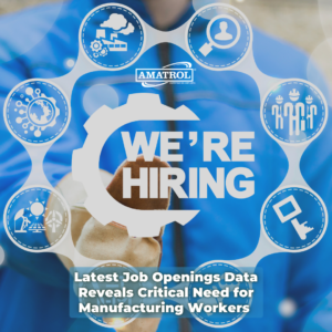 Latest Job Openings Data Reveals Critical Need for Manufacturing Workers - Title Image