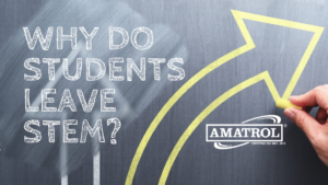 Why Do Students Leave STEM Programs and How Amatrol Can Help